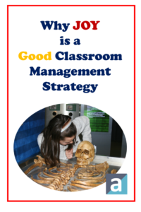 Why Joy is a Good Classroom Management Strategy