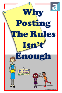 Why Posting The Rules Isn't Enough