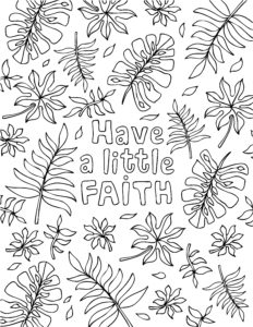 Have a Little Faith Coloring Sheet