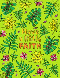 Have a Little Faith