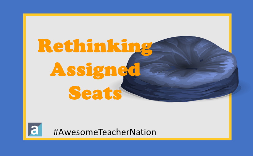 Rethinking Assigned Seating