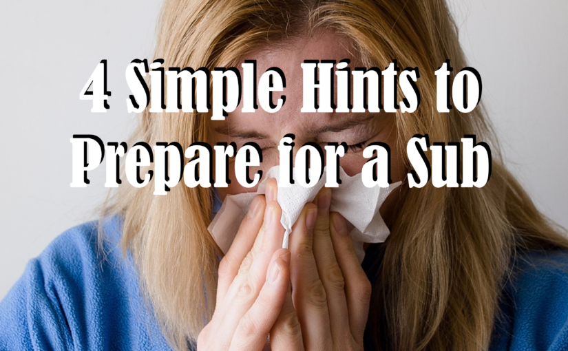 4 Simple Hints to Prepare for a Sub