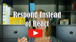 Watch Respond Instead of React on Awesome Teacher Nation TV