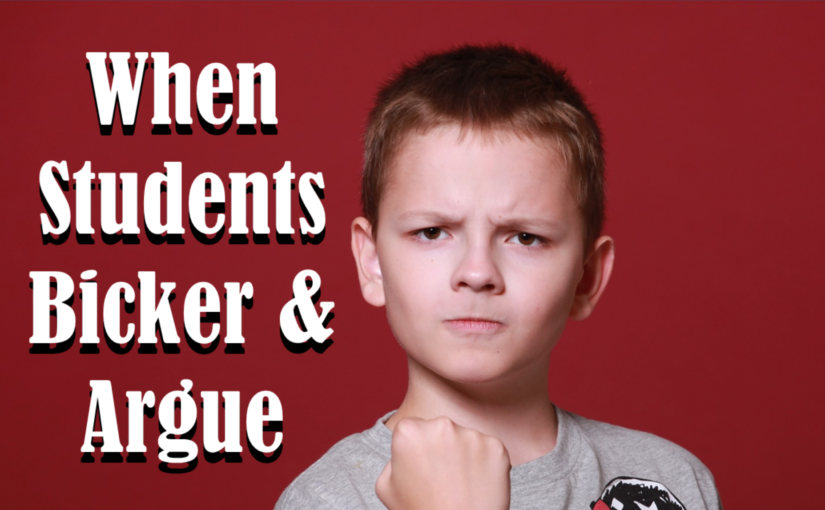 When Students Bicker And Argue